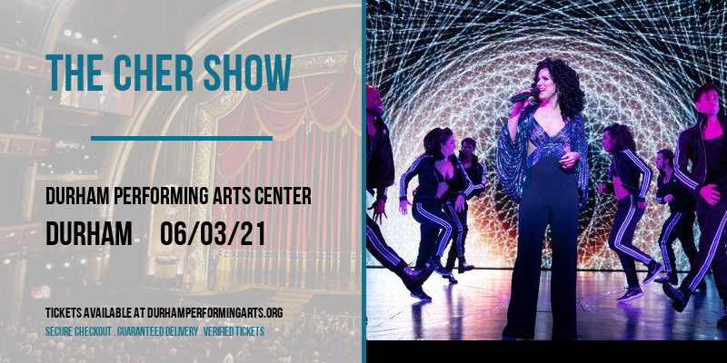 The Cher Show [CANCELLED] at Durham Performing Arts Center