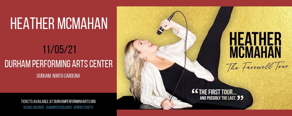 Heather McMahan at Durham Performing Arts Center