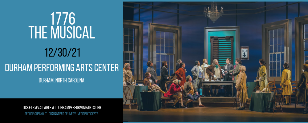 1776 - The Musical [CANCELLED] at Durham Performing Arts Center
