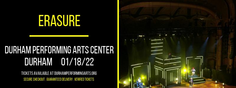 Erasure at Durham Performing Arts Center