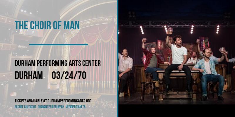 The Choir of Man [POSTPONED] at Durham Performing Arts Center