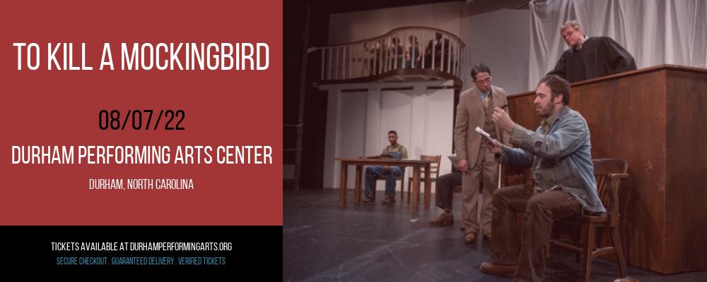 To Kill a Mockingbird at Durham Performing Arts Center