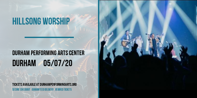 Hillsong Worship [CANCELLED] at Durham Performing Arts Center