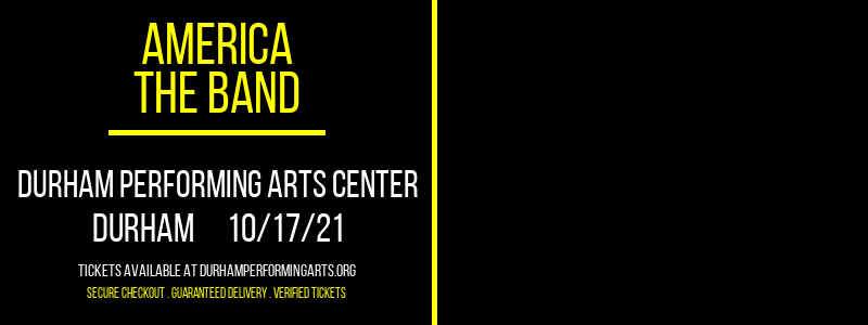 America - The Band at Durham Performing Arts Center