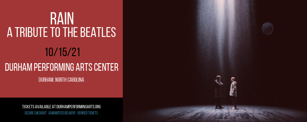 Rain - A Tribute To The Beatles at Durham Performing Arts Center